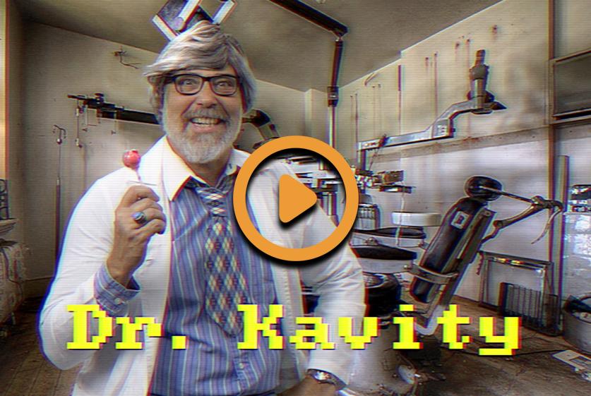 Dental Care Videos – Dr. Kavity Series